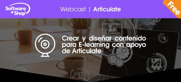 Crear y diseñar contenido para E-learning con apoyo de Articulate