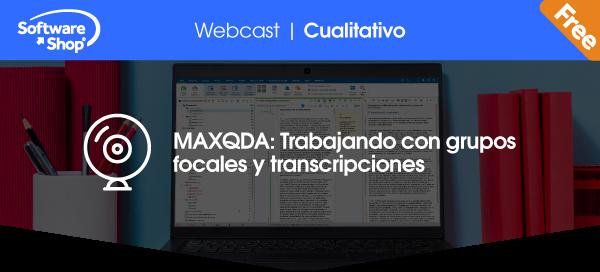 MAXQDA: Trabajando con grupos focales y transcripciones